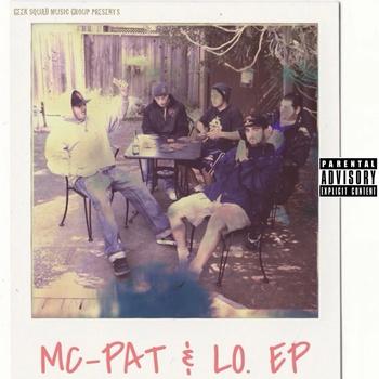 MC-Pat & LO. EP